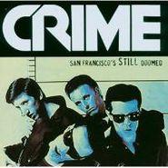 Crime, San Francisco's Still Doomed (CD)