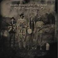 South Memphis String Band, Old Times There (LP)