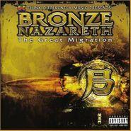 Bronze Nazareth, The Great Migration (LP)