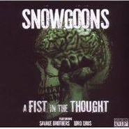 Snowgoons, Fist In The Thought (CD)