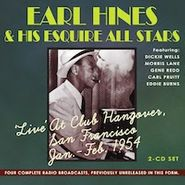 Earl Hines & His Esquire All Stars, Live At Club Hangover, San Francisco Jan. - Feb. 1954 (CD)