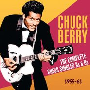 Chuck Berry, The Complete Chess Singles As & Bs 1955-61 (CD)