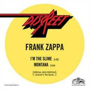 """Frank Zappa, I'm The Slime / Montana [RECORD STORE DAY] (7"""")"""