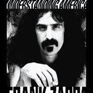 Frank Zappa, Understanding America (CD)