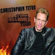 Christopher Titus, Fifth Annual End Of The World Tour (CD)