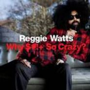 Reggie Watts, Why $#!+ So Crazy? (CD)