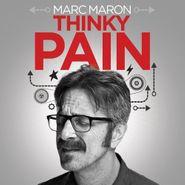 Marc Maron, Thinky Pain (LP)