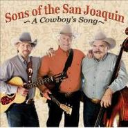 Sons of the San Joaquin, Cowboy's Song (CD)