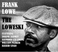 Frank Lowe, The Loweski (CD)