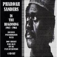 Pharoah Sanders, In The Beginning 1963-65 [Box Set] (CD)