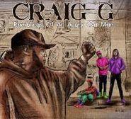 Craig G., Ramblings Of An Angry Old Man