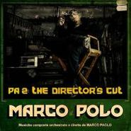 Marco Polo, Pa2: The Director's Cut (CD)