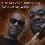 The Clayton Brothers, Back In The Swing Of Things (CD)