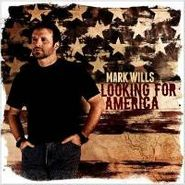 Mark Wills, Looking For America (CD)