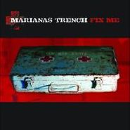 Marianas Trench, Fix Me (CD)