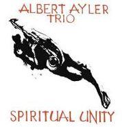 Albert Ayler Trio, Spiritual Unity (CD)
