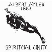 Albert Ayler, Spiritual Unity (LP)
