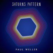 Paul Weller, Saturns Pattern [180 Gram Vinyl] (LP)
