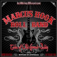 Marcus Hook Roll Band, Tales Of Old Grand-Daddy (CD)