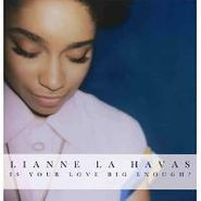 Lianne La Havas, Is Your Love Big Enough? (LP)