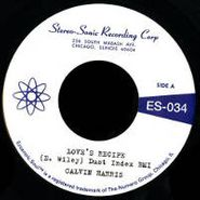 "Calvin Harris, Love's Recipe / Wives Get Lonely Too (7"")"