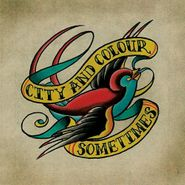 City And Colour, Sometimes (CD)