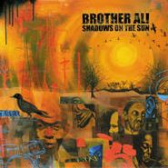 Brother Ali, Shadows In The Sun [Picture Disc] [RECORD STORE DAY] (LP)