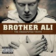 Brother Ali, Undisputed Truth (CD)