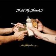 Atmosphere, To All My Friends, Blood Makes The Blade Holy: The Atmosphere EP's (CD)