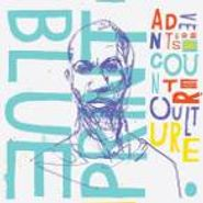 Blueprint, Adventures In Counter Culture (CD)