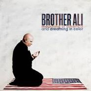 Brother Ali, Mourning In America & Dreaming (LP)