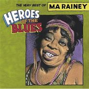 Ma Rainey, Heroes of the Blues: The Very Best of Ma Rainey (CD)
