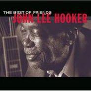 John Lee Hooker, The Best Of Friends [Bonus Track] (CD)
