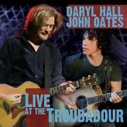 Hall & Oates, Hall & Oates Live At The Troubador (CD)