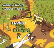 Matthew Sweet, Under The Covers Vol. 2 (CD)