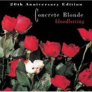 Concrete Blonde, Bloodletting [20th Anniversary Edition] (CD)