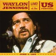 Waylon Jennings, Live! At The US Festival: June 4, 1983 (CD)