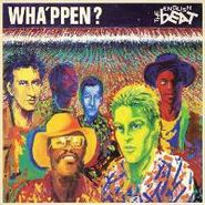 The English Beat, Wha'ppen? (CD)