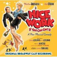 Cast Recording [Stage], Nice Work If You Can Get It (CD)