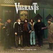 The Vagrants, I Can't Make A Friend 1965-1968 (CD)
