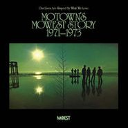 Various Artists, Our Lives Are Shaped By What We Love: Motown's Mowest Story (1971-1973) (CD)