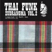 Various Artists, Thai Funk Vol. 2: Zudrangma (LP)