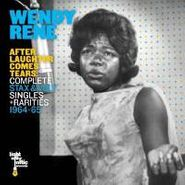 Wendy Rene, After Laughter Comes Tears: Complete Stax & Volt Singles + Rarities 1964-65 (CD)