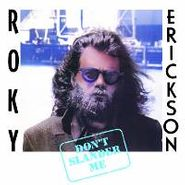 Roky Erickson, Don't Slander Me [Remastered] (LP)