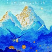 Various Artists, I Am The Center: Private Issue New Age Music In America 1950-1990 (LP)