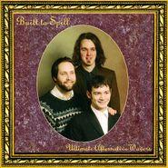 Built To Spill, Ultimate Alternative Wavers (LP)