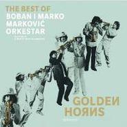 Boban & Marko Markovic Orchestra, Golden Horns-The Best Of (CD)