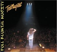 Ted Nugent, Full Bluntal Nugity (CD)