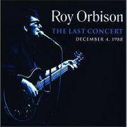 Roy Orbison, The Last Concert: December 4, 1988 (CD)