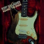Rory Gallagher, Against The Grain (CD)